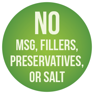 No MSG, Fillers, Preservatives or Salt